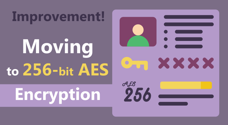 Moving from 128 to 256-bit AES Encryption